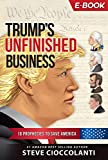 Trump's Unfinished Business: 10 Prophecies to Save America