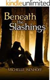 Beneath the Slashings (Divided Decade Collection)
