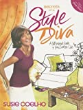 Secrets of a Style Diva, Susie Coelho, 1591862566