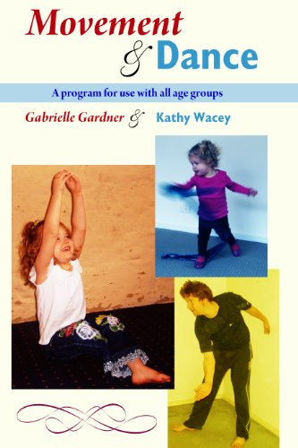 Movement and Dance: A Program for Use with all Age Groups
