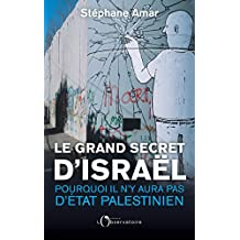 Le Grand Secret d'Israël (EDITIONS DE L'O) (French Edition)