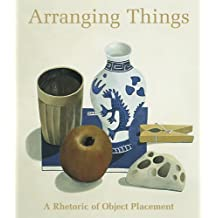 Arranging Things: A Rhetoric of Object Placement