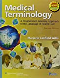 img - for Willis Medical Terminology: A Programmed Learning Approach & Stedmans: Stedman's Medical Dictionary for the Health Professions and Nursing, Illustrated Package book / textbook / text book