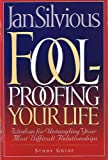 Foolproofing Your Life, Jan Silvious, 1888655682
