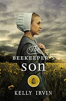 The Beekeeper's Son (The Amish Of Bee County Book 1) by [Irvin, Kelly]