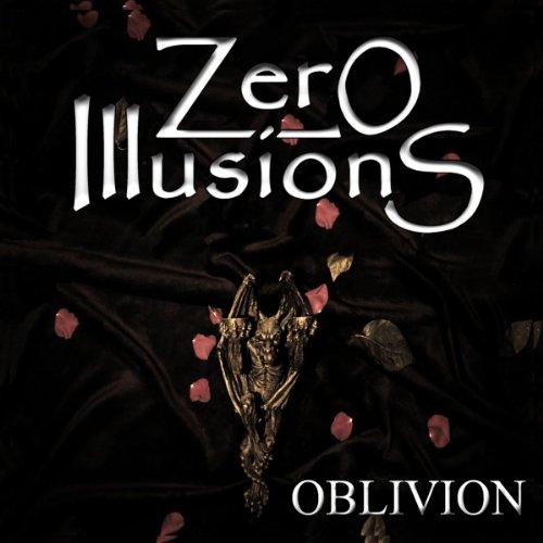 Zero Illusions: Oblivion (Audio CD)