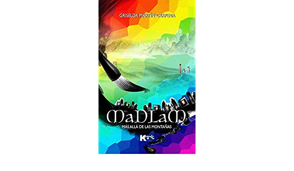 Amazon.com: Madlam: Más allá de las montañas (Spanish Edition) eBook: Griselda Martín Carpena: Kindle Store