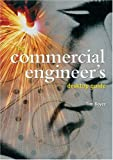 The Commercial Engineer's Desktop Guide, Timothy J. Boyce, 1854181998