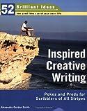 Inspired Creative Writing, Alexander Gordon Smith, 0399533478