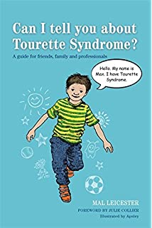 I have tourettes, how do i tell my best friend?