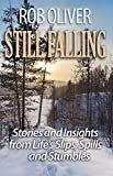 #9: Still Falling: Stories and Insights from Life's Slips, Spills and Stumbles