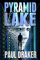 Pyramid Lake: A Psychological Suspense Technothriller (Trevor Lennox Technothriller Series Book 1)