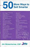 img - for 50 More Ways To Sell Smarter by Jim Meisenheimer (1996-01-15) book / textbook / text book