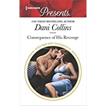 Consequence of His Revenge (One Night With Consequences)