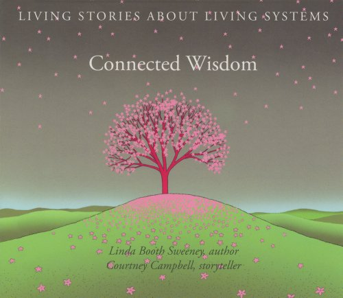 Connected Wisdom (CD): Living Stories about Living Systems