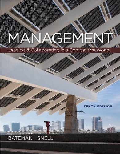 By Thomas Bateman - Management : Leading & Collaborating in the Competitive World (10th Edition) (12/18/11)