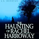 The Haunting of Rachel Harroway: Book 1 Audiobook by J. S. Donovan Narrated by Aundrea Mitchell