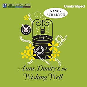 Aunt Dimity and the Wishing Well Audiobook