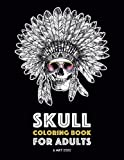 Skull Coloring Book for Adults: Detailed Designs for Stress Relief; Advanced Coloring For Men & Women; Stress-Free Designs For Skull Lovers, Great For Halloween Parties
