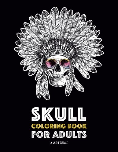 Skull Coloring Book for Adults: Detailed Designs for Stress Relief; Advanced Coloring For Men & Women; Stress-Free Designs For Skull Lovers, Great For Halloween -