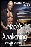 img - for Mace's Awakening (Stockton Wolves) (Volume 3) book / textbook / text book