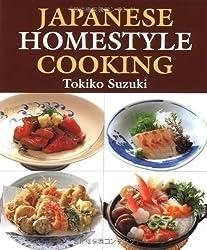 Japanese Homestyle Cooking by Suzuki, Tokiko (2000) Paperback