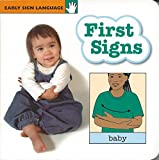 First Signs (GP111) (Early Sign Language Series)