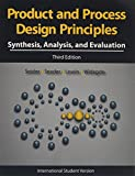 img - for Product and Process Design Principles: Synthesis, Analysis and Design, 3rd Edition book / textbook / text book
