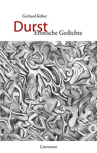 Durst Erotische Gedichte Literareon Amazonde Gerhard
