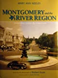 img - for Montgomery and the River Region: Yesterday, Today and Tomorrow book / textbook / text book