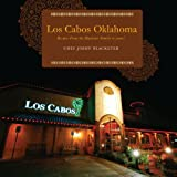 Los Cabos Oklahoma, Chef Jimmy Blacketer, 1622959280
