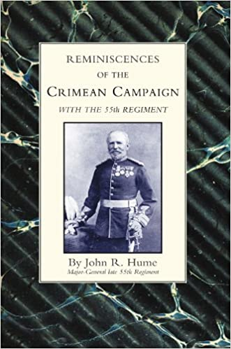 Book Reminiscences Of The Crimean Campaign With The 55Th Regiment: Reminiscences Of The Crimean Campaign With The 55Th Regiment