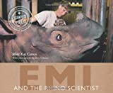 Emi and the Rhino Scientist, Mary Kay Carson, 0547408501