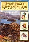 Beatrix Potter's Derwentwater, Beatrix Potter, 0723233128