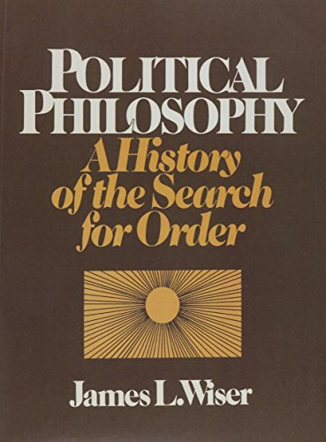Political Philosophy: A History of the Search for Order