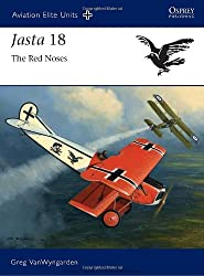 Jasta 18 - The Red Noses (Aviation Elite Units, Band 40)