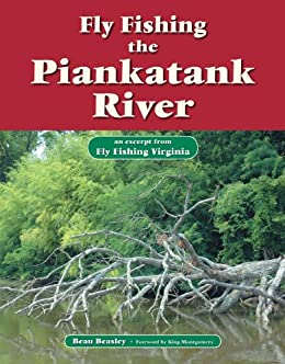 Fly fishing the piankatank river an excerpt for Fly fishing virginia