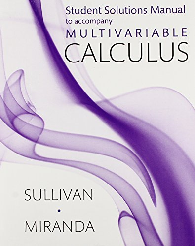 Student Solutions Manual for Calculus (Multivariable)