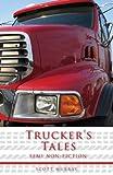 Trucker's Tales, Scott Murray, 1598869000