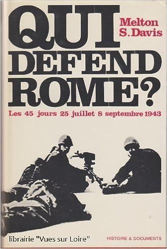 Livres gratuits en ligne Qui défend Rome ? pdf