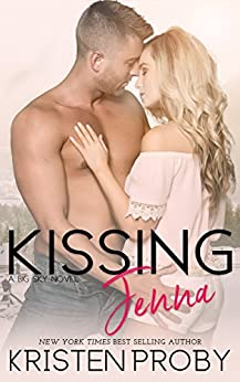 Kissing Jenna (The Big Sky Series Book 2) by [Proby, Kristen]