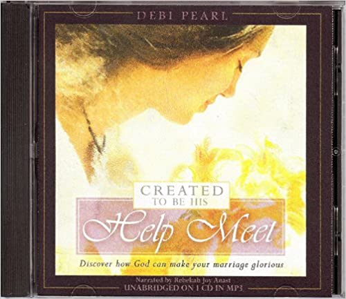 Created to be his Help Meet - Debi Pearl