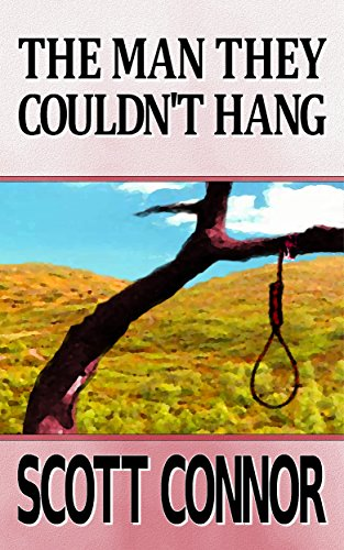 book cover of The Man They Couldn\'t Hang