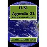 U.N Agenda 21: Environmental Piracy