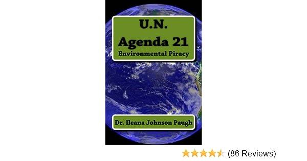 UN Agenda 21: Environmental Piracy