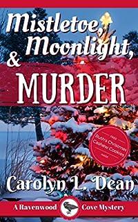Mistletoe, Moonlight, And Murder by Carolyn L. Dean ebook deal