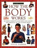 How the Body Works, Steve Parker, 0762102365
