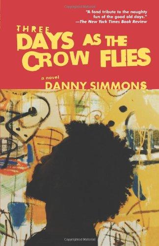 Three Days As the Crow Flies: A Novel pdf epub