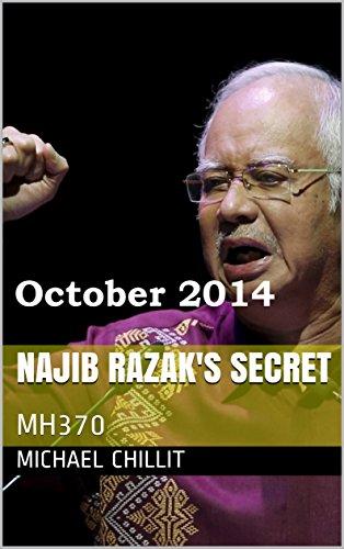 Najib Razak's Secret: MH370 (The Tweetsville Chronicles Book 102014)