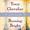 Burning Bright Audiobook by Tracy Chevalier Narrated by Jill Tanner